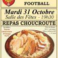 """06/10/17: Le traditionnel repas """"Choucroute"""" du Sporting aura lieu le Mardi 31 Octobre à 19h30 à la Salle des Fêtes. Attention, nombre de places limité à 250 ! Au menu: […]"""
